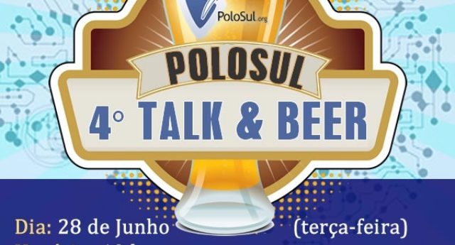 PoloSul.org promove 4° Talk, Beer e TI