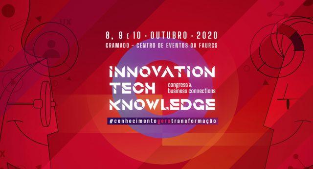 Polosul.org apoia: Innovation Tech Knowledge 2020 em Gramado