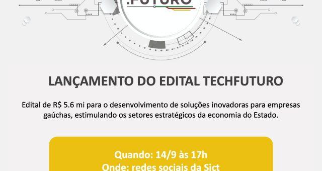Edital Techfuturo investe R$ 5.6 mi no desenvolvimento de negócios inovadores no Estado
